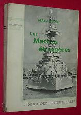 MARINES ETRANGERES / MARC BENOIST / 1939 KRIEGSMARINE ROYAL US NAVY JAPON ITALIE
