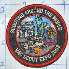 VOYAGEURS AREA COUNCIL VAC SCOUT EXPO 2003 BOY SCOUT BSA AROUND THE WORLD PATCH