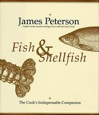 Fish & Shellfish: The Cook's Indispensable Companion by Peterson, James, Good Bo