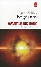 Avant le Big Bang: La Creation Du Monde (Le Livre de Poche) (French Edition)