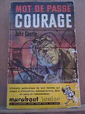 John Castle: Mot de passe courage/ Marabout Junior N°109