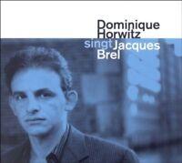 DOMINIQUE HORWITZ - SINGT JACQUES BREL  CD NEW