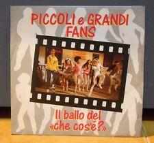 PICCOLI e GRANDI FANS - IL BALLO DEL CHE COS'E' - strumentale - S.MILO - 1987