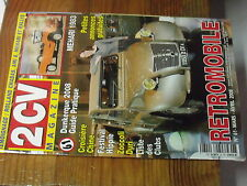 7µ?§ Revue 2CV Magazine n°61 Rallyes Mehari 1983 Retromobile 2008