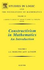 Constructivism in Mathematics: An Introduction (Volume 1) (Studies in-ExLibrary