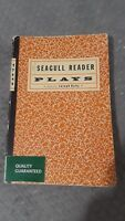 The Seagull Reader Plays Edited By Joseph Kelly First Edition (2002, Paperback)