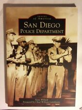 San Diego Police Department Images of America By Steve Willard (2005, Paperback)