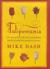 Tulipomania By Mike Dash. 9780575067233