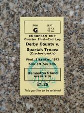 1973 - DERBY COUNTY v SPARTAK TRNAVA TICKET - EUROPEAN CUP QTR FINAL - 72/73