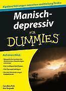 Manisch-depressiv für Dummies - Candida Fink / Joe Kraynak - 9783527705511
