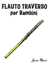 Flauto Traverso per Bambini : Canti Di Natale, Musica Classica, Filastrocche,...