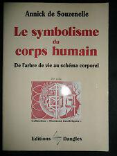 Symbolisme du corps humain de Souzenelle - arbre de vie - Esotérisme éd. Dangles