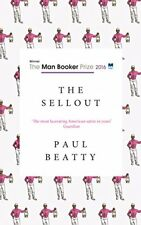 The Sellout: WINNER OF THE MAN BOOKER PRIZE 2016 by Beatty, Paul Book The Cheap