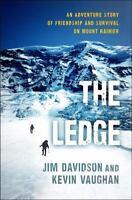 The Ledge : True Mountain Climbing Adventure by Jim Davidson BRAND NEW Hardcover
