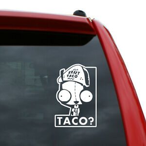"""Invader Zim - Gir - Taco? Vinyl Decal   Color: White   5"""" tall"""