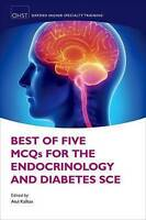Best of Five MCQs for the Endocrinology and Diabetes SCE (|c OXSTHR |t Oxford Hi
