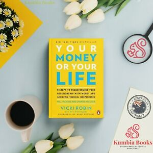 NEW Your Money Or Your Life By Vicki Robin Paperback Book Free Postage AU
