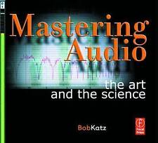Mastering Audio: The Art and the Science by Katz, Bob