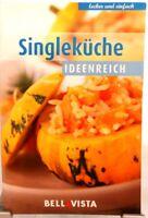 SINGLE Küche Ideenreich + Kochbuch + Ratgeber mit raffinierten Rezepten (51-32)