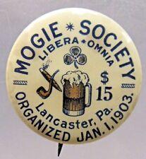 """circa 1903 MOGIE SOCIETY Lancaster Pennsylvania 1"""" pinback button BEER ^"""