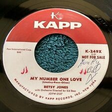 Betsy Jones - My Number One Love/It's No Sin 45 Promo KAPP Strong VG+