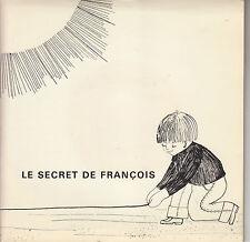 45TRS VINYL 7''/ SWISS EP DICTION / LE SECRET DE FRANCOIS / DESSIN CLAUDE NICOLE