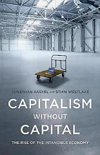 Capitalism without Capital The Rise of the Intangible Economy 9780691175034