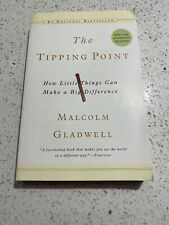 The Tipping Point: How Little Things Can Make a Big Difference By Malcom Gladwel