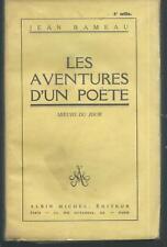 Les aventures d'un poete.Jean RAMEAU.Albin Michel 1927. R004