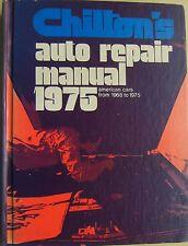 Chilton's Auto Repair Manual 1968-1975 Amc, Ford, Chrysler General Motors y Vw