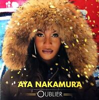 CD SINGLE PROMO AYA NAKAMURA OUBLIER COLLECTOR TRES RARE PROMO COMME NEUF 2016