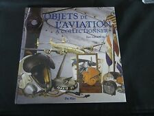 LIVRE OBJETS DE COLLECTION SUR L'AVIATION