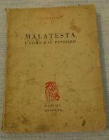 Luigi Fabbri - MALATESTA L'UOMO E IL PENSIERO - 1951 - 1° Ed. Edizioni RL - RARO