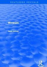 Noricum (Routledge Revivals), , Alfoldy, Geza, Good, 2014-01-14,