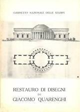 QUARENGHI - Bianchi Lidia, Restauro di disegni di Giacomo Quarenghi, 1962