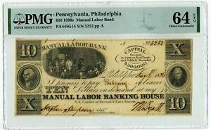 1830s $10 Pennsylvania, Philadelphia Manual Labor Bank PMG CU 64 EPQ Obsolete