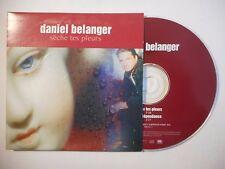 DANIEL BELANGER : SECHE TES PLEURS ♦ CD SINGLE PORT GRATUIT ♦