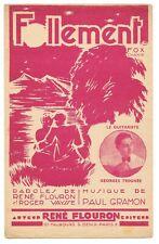 FOLLEMENT par Georges TROGNÉE Paroles René FLOURON & VAYSSE Musique Paul GRAMON
