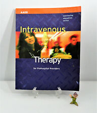 Intravenous Therapy For Prehospital Providers EMS Continuing Education