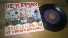 """7"""" Pop Flippers - Sha La La I Love You / Wie ein Traum (2 Song) BELLAPHON"""