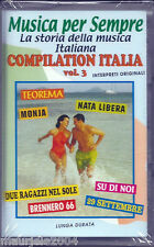 Compilation Italia vol.3 (2004) Musicassetta NUOVA Teorema Nata Libera Su di noi