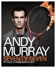 Andy Murray: Seventy-Seven: My Road to Wimbledon Glory, Murray, Andy, New Books