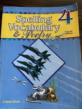 ABeka 4 Spelling, Vocabulary & Poetry, Fourth Edition by Phyllis Rand