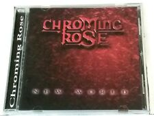 CHROMING ROSE - New World (2001 Pulse Records USA CD – PUL10001)