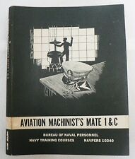 VINTAGE 1960 AVIATION MACHINIST'S MATE 1 & C NAVY TRAINING COURSES BOOK