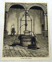 1878 magazine engraving ~ MOORISH WELL, Toledo, Spain