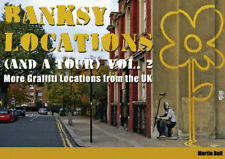 Banksy Locations (& a Tour) Vol.2 - DIRECT FROM THE AUTHOR -380 pgs- 230 photos