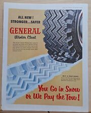 1958 magazine ad for General Tires, Winter Cleat Tires, Go in Snow or we pay tow