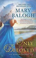 Only Beloved (A Survivors' Club Novel) Balogh, Mary Mass Market Paperback