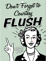 Don't Forget To Courtesy Flush Funny Toilet Bathroom Rules Metal Tin Sign 9x12